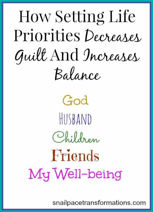how setting life priorities decreases guilt and increases balance