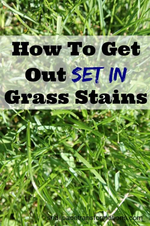 how to get out set in grass stains