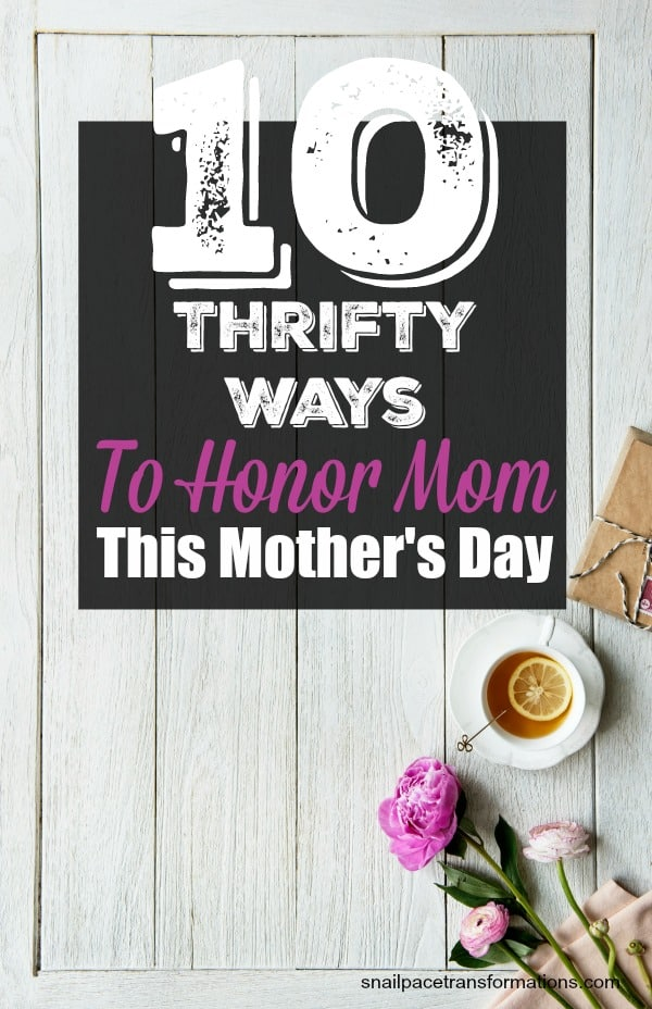 10 low-cost ways gift ideas for Mother's day. #mothersday #savingmoney