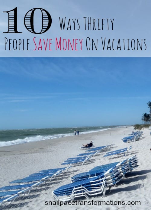 10 Ways Thrifty People Save Money On Vacations