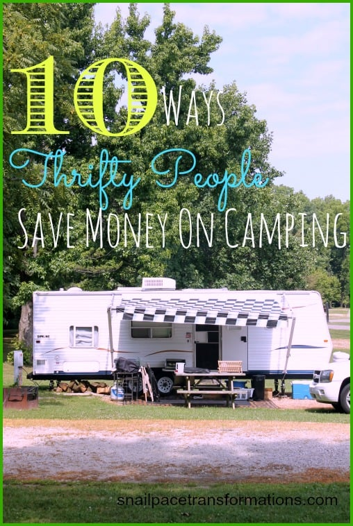 10 Ways Thrifty People Save Money On Camping