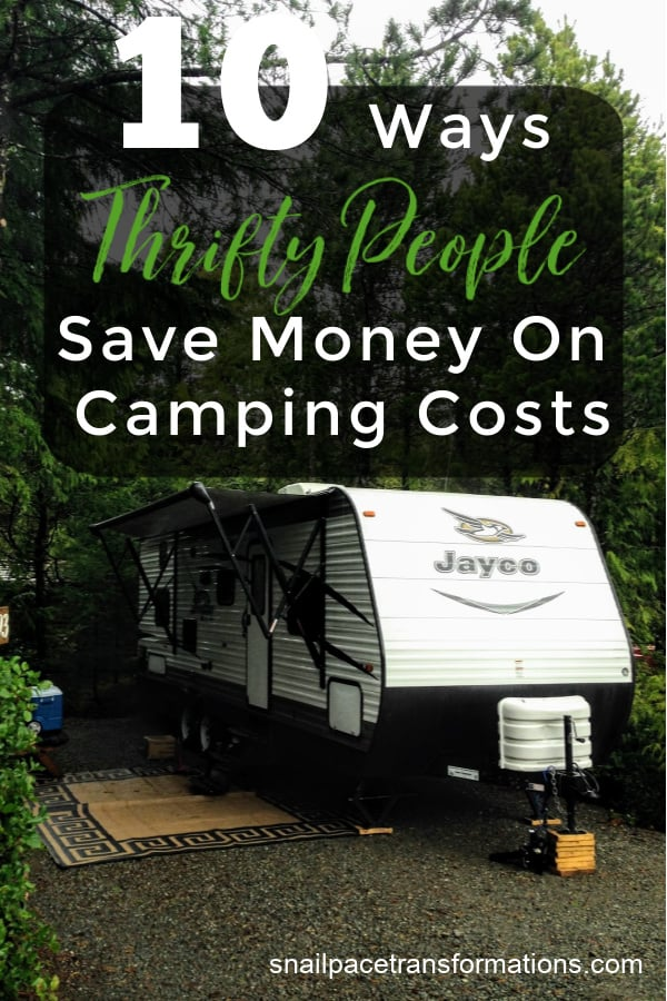 10 Ways Thrifty People Save Money On Camping Costs