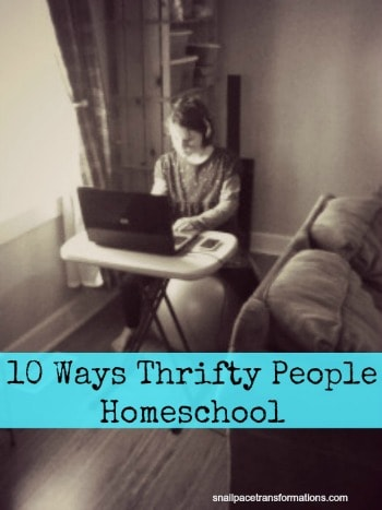 10 ways thrifty people homeschool (med)