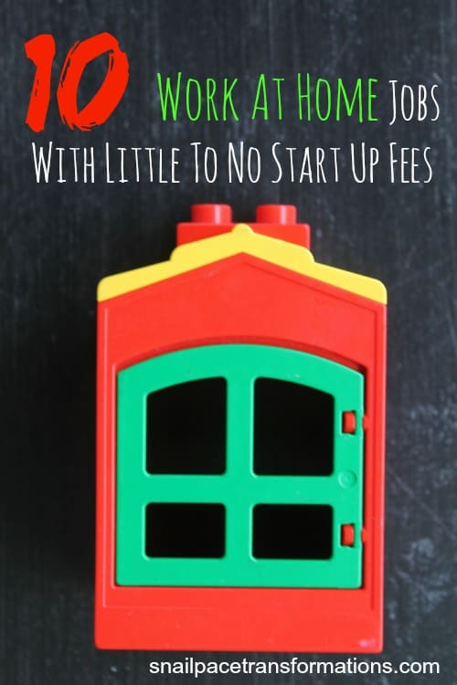 10 work at home jobs with little to no start up fees