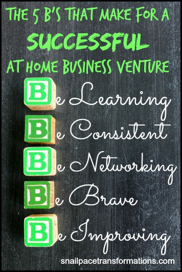 The 5 B's That Make For A Successful At Home Business Venture