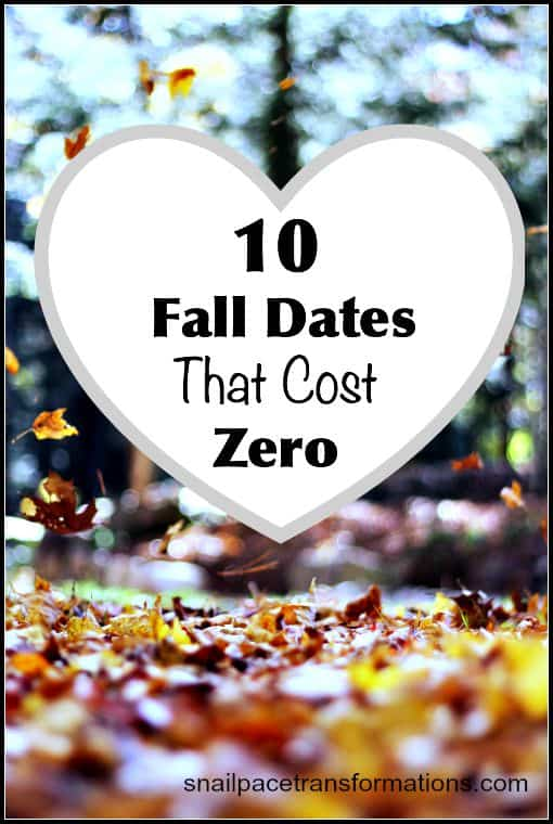 10 fall dates that cost zero...because every couple deserves date night regardless of their budget