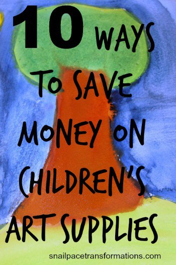 10 ways to save money on children's art supplies (med)