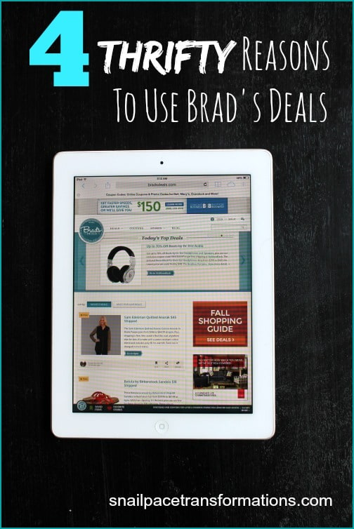 4 Thrifty Reasons to use Brad's Deals An online hub for great deals