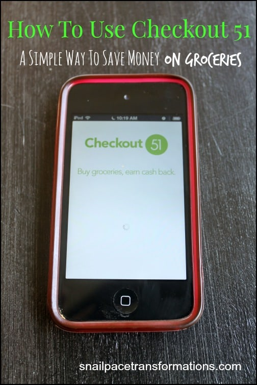 How to use Checkout 51 A simple way to save money on groceries