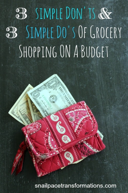 3 simpe don'ts and 3 simple do's of grocery shopping on a budget