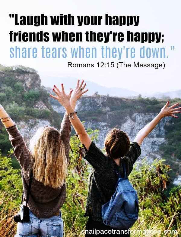 Friendship bible verse: Romans 12:15 #friendship #friendshipquote