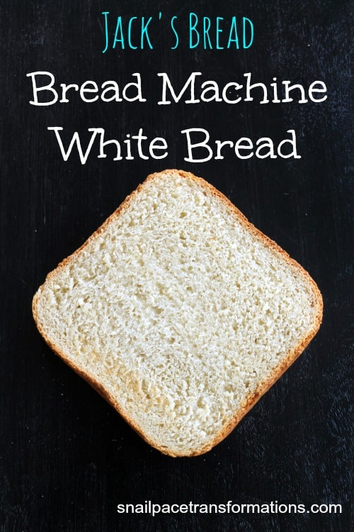 Jack's Bread Bread Machine White Bread