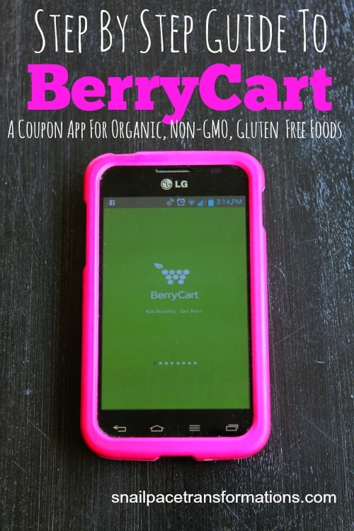 Step by Step Guide to BerryCart A coupon app for organic, non-gmo, gluten free foods