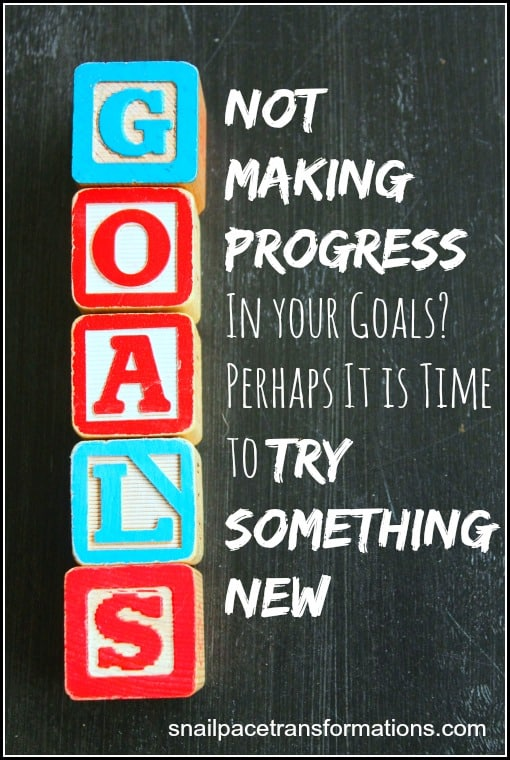 When your goals stall it might be time to try something new