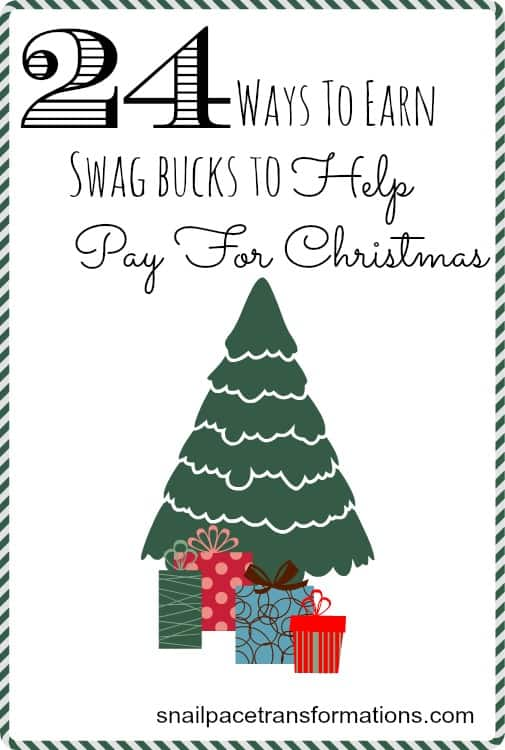 24 ways to earn swag bucks to help pay for Christmas