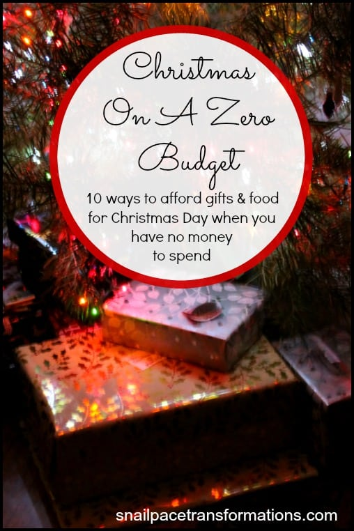 Christmas On A Zero Budget: 10 ways to afford gifts & food for Christmas Day when you have no money to spend.