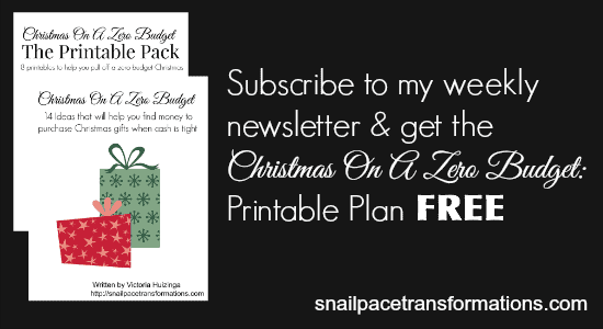 Subscribe and grab your Christmas On A Zero Budget Printable Plan | Snail Pace Transformations