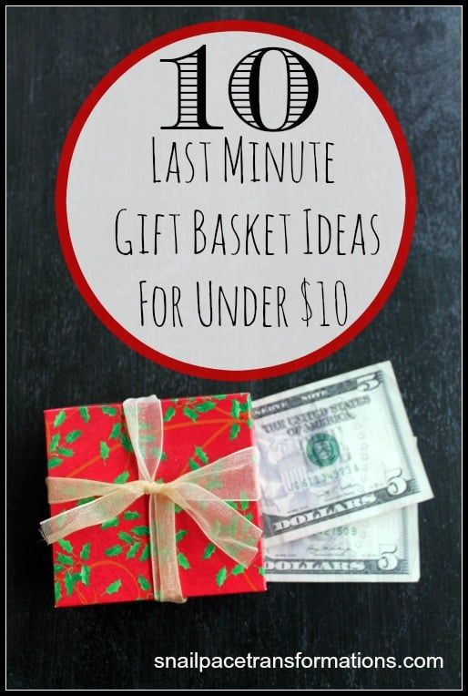 10 last minute gift basket ideas for Christmas for under $10 For young and old, married and single.