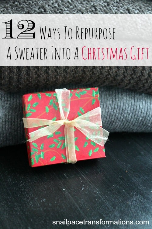 12 ways to repurpose a sweater into a Christmas gift