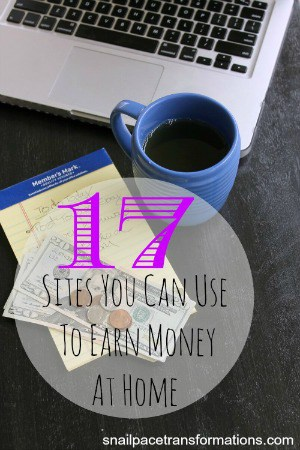 17 sites you can use to earn money at home (med)