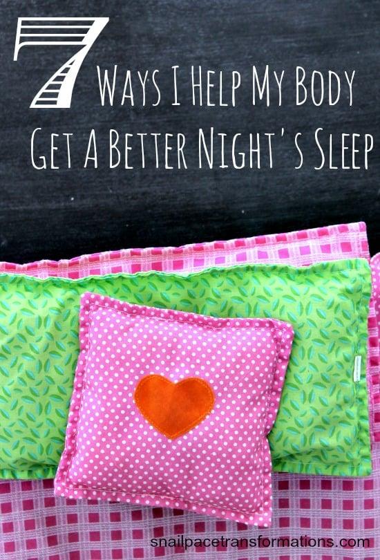 7 ways I help my body get a better night's sleep