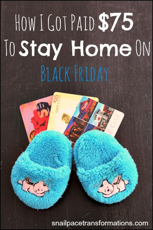 How I got paid $75 to stay home on Black Friday