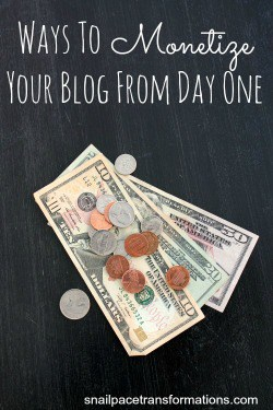 ways to monetize your blog from day one (button)