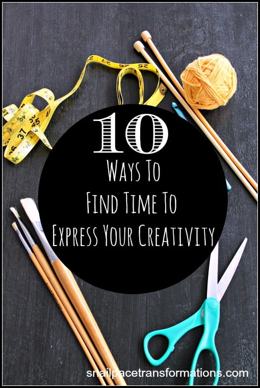 10 Ways To Find To Express Your Creativity It begins with thinking outside the box to fill in times you might not think about crafting in.