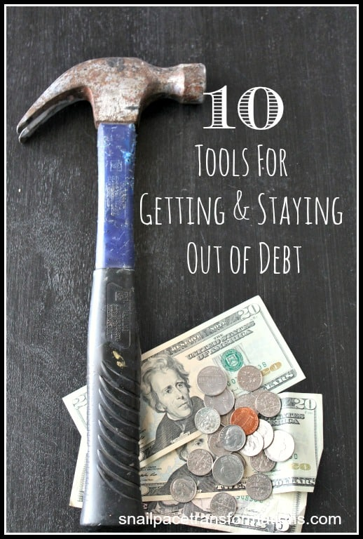 10 tools for getting and staying out of debt