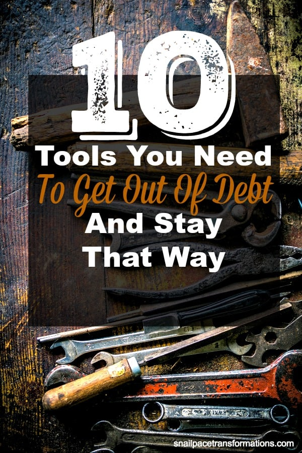 10 Tools That You Need to Get Out of Debt and Stay That Way. #debtfree #debt