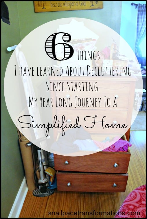 6 things I have learned about decluttering since starting my year long journey to a simplified home