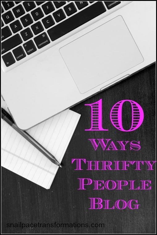 10 Ways Thrifty People Blog Blogging on a shoestring budget