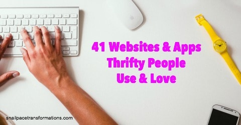 41 Websites and Apps Thrifty People Use & Love