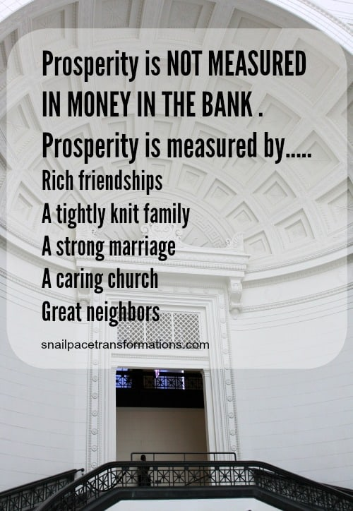 True prosperity isn't money in the bank