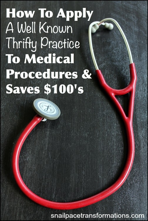 How to apply a well know thrifty practice to medical procedures and save $100's