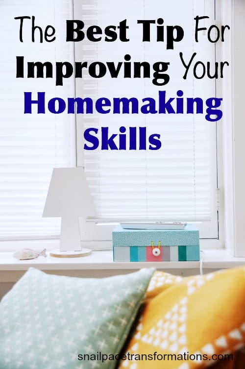 The best tip for improving your homemaking skills So simple and yet it makes such a huge difference