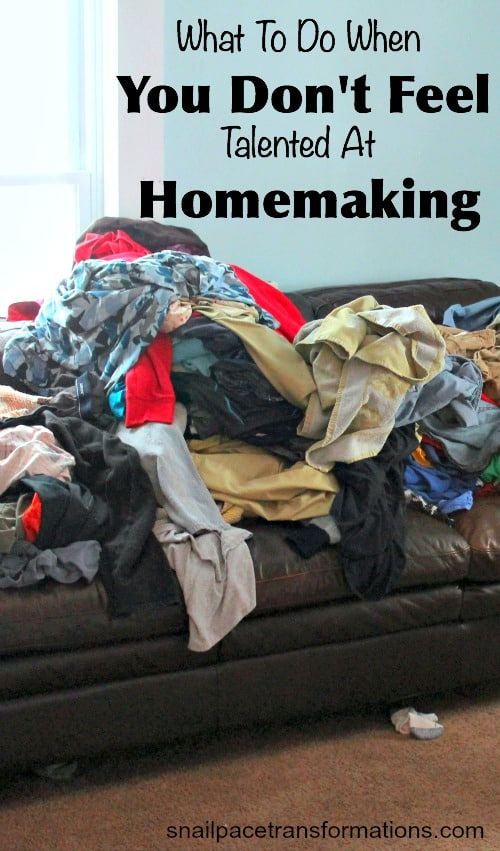 What To Do When You Don't Feel Talented At Homemaking
