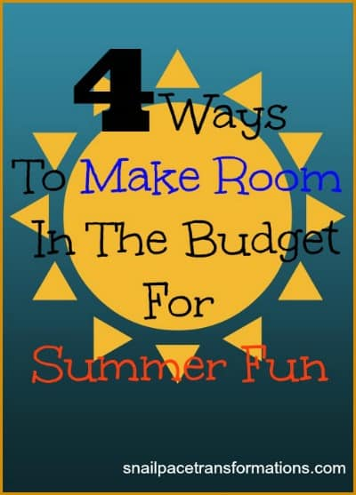 4 ways to make room in the budget for summer fun (med)