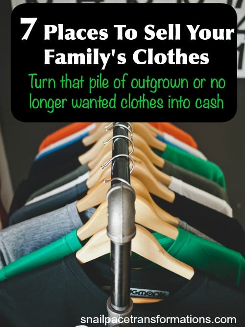 7 places to sell your family's clothes great tips to help you get the most for your clothes at all 7 options.