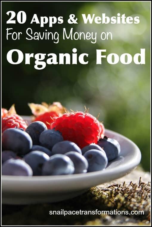 20 Apps & Websites For Saving Money On Organic Food