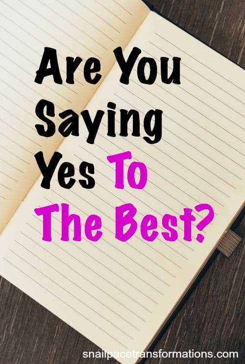 Are you saying yes to the best