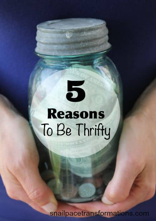 What are your reason for living a thrifty life Here are some good ones.