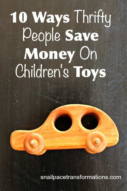 10 ways thrifty people save money on children's toys