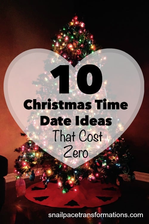 10 Christmas time date ideas that cost zero.