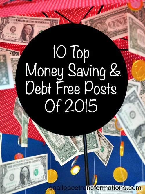 10 top money saving and debt free story posts of 2015 You don't want to miss these