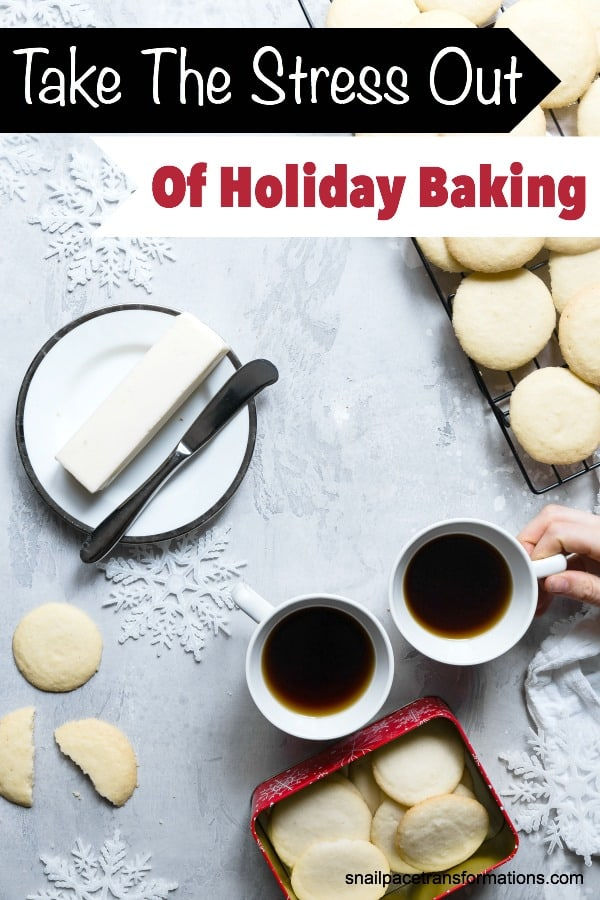 Christmas baking without the stress! With these tips on how to take the stress out of Holiday baking.