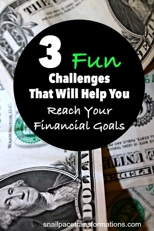 Three fun challenges that will help you reach your financial goals!