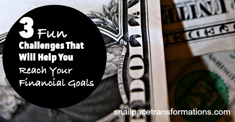 3 Fun Challenges That Will Help You Reach Your Financial Goals.