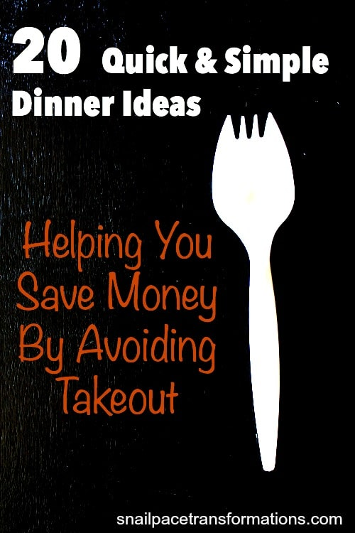 20 Quick Simple Dinner Ideas Helping You Save Money By Avoiding Takeout