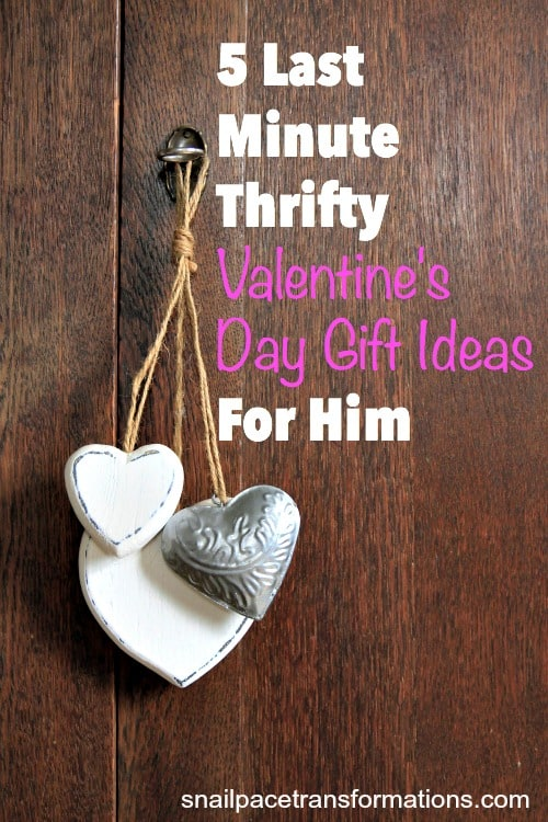 5 last minute thrifty Valentine's day gift ideas for him!